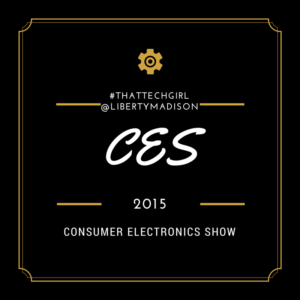 CES #ThatTechGirl